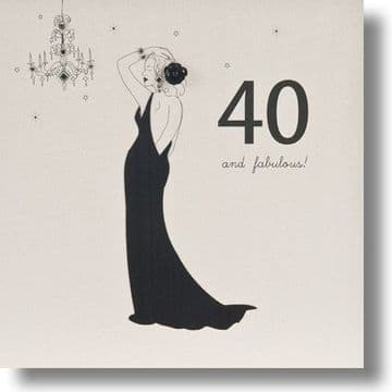 40 And Fabulous Birthday Card