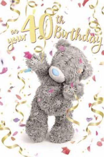 40th Birthday Bear with Streamers (3D )