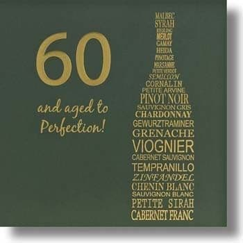 60 And aged to Perfection Birthday Card