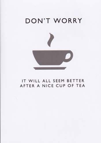Dont Worry Greetings Card