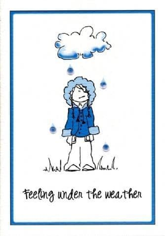 Feeling Under The Weather Greetings Card