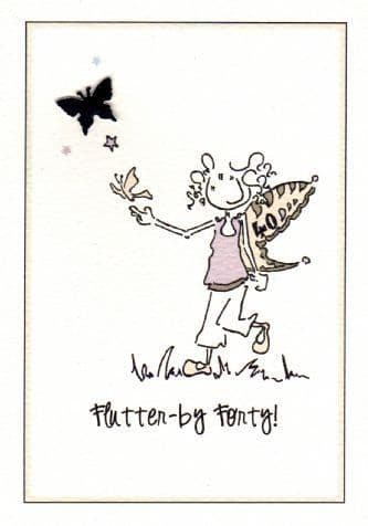 Flutter-by Forty Birthday Card