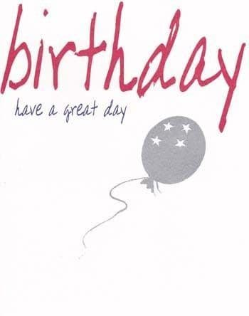 Have a Great Day Birthday Card