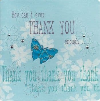 How Can I Ever Thank You Enough Greetings Card