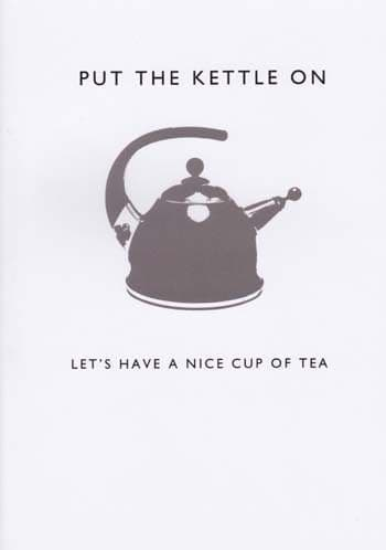 Lets Have a Nice Cup Of Tea Greetings Card