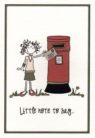 Little Note To Say Greetings Card