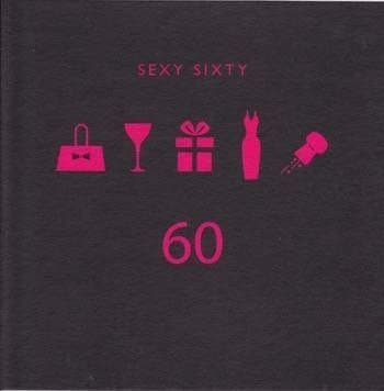 Sexy and Sixty Birthday Card