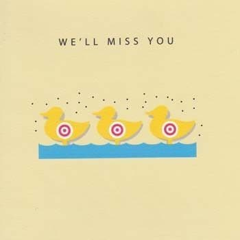 We'll Miss You Greetings Card