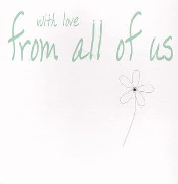 With Love From All Of Us Greetings Card