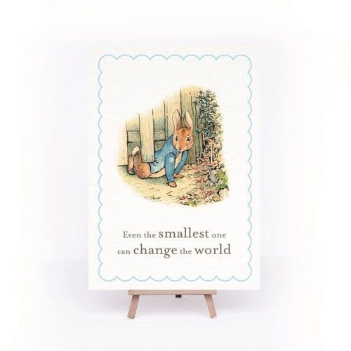 Peter Rabbit A4 Sign Easel 'Even the Smallest One can Change…'