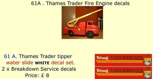 61A . Tri-ang Thames Trader Fire Engine decals