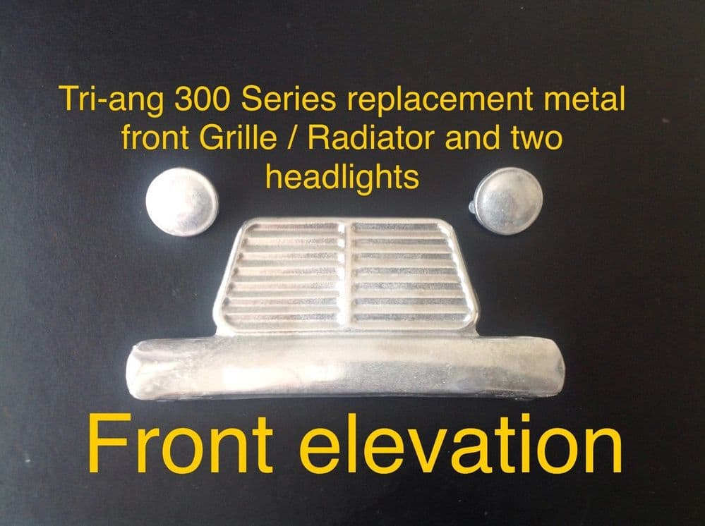 Tri-ang / Triang 300 Series reproduction Metal Radiator Grille & 2 Matching Headlights set