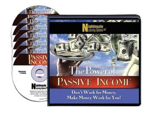 The Power of Passive Income:  Don't Work For Money, Make Money Work For You
