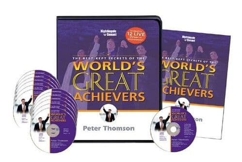 The Best-Kept Secrets of the World's Great Achievers