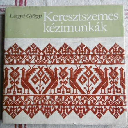 Keresztzsemes Kezimunkak- Cross Stitch Embroidery