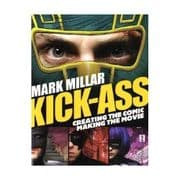 Kick-Ass Creating The Comic Making The Movie Trade Paperback TP