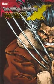 Weapon X Days Of Future Now Trade Paperback TP Marvel Comics